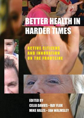 Better Health in Harder Times