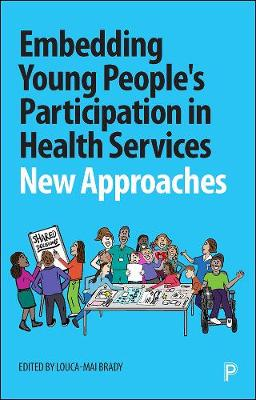 Embedding Young People's Participation in Health Services