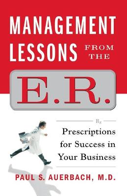 Management Lessons from the E.R