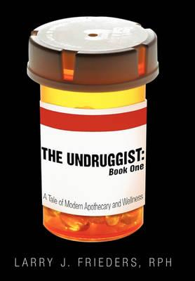 The Undruggist