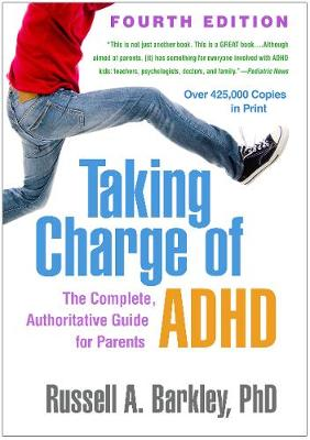 Taking Charge of ADHD, Fourth Edition