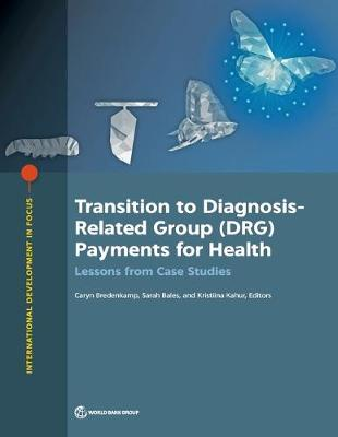 Transition to diagnosis-related group (DRG) payments for health