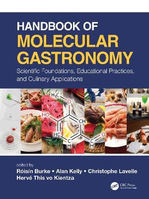 Handbook of Molecular Gastronomy