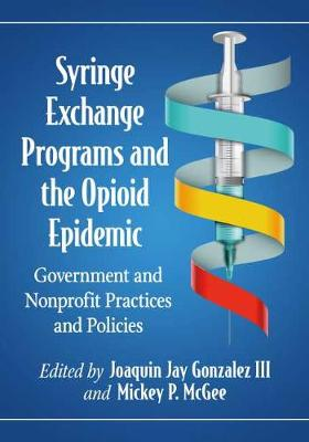 Syringe Exchange Programs and the Opioid Epidemic