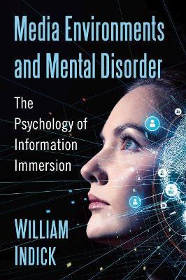 Media Environments and Mental Disorder