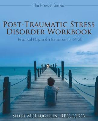 Post-Traumatic Stress Disorder Workbook