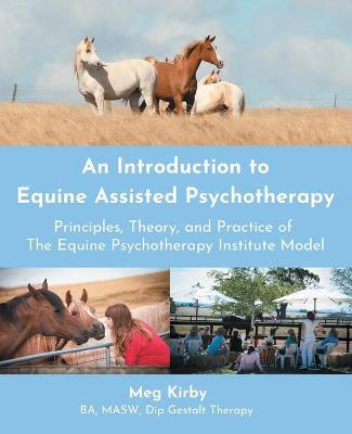 An Introduction to Equine Assisted Psychotherapy