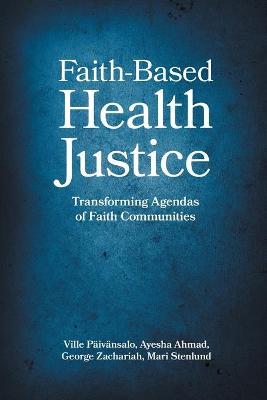 Faith-Based Health Justice