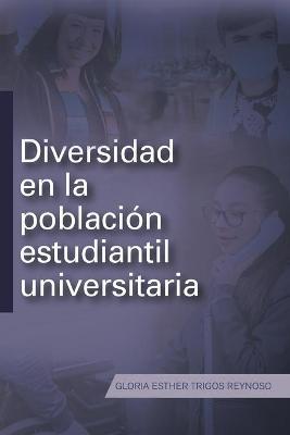 Diversidad En La Poblacion Estudiantil Universitaria