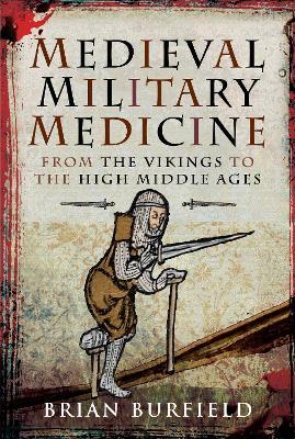Medieval Military Medicine