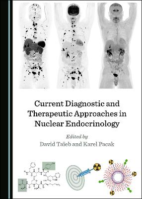 Current Diagnostic and Therapeutic Approaches in Nuclear Endocrinology