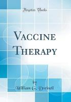 Vaccine Therapy (Classic Reprint)