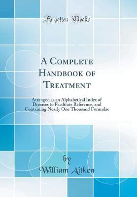 A Complete Handbook of Treatment