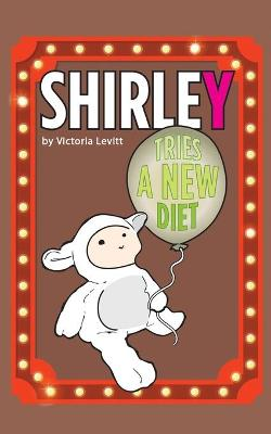 Shirley Tries a New Diet