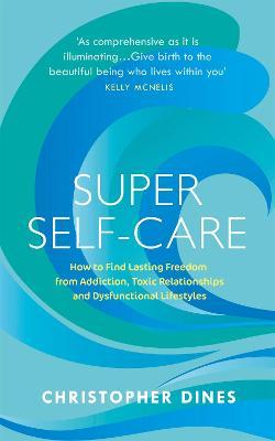 Super Self-Care