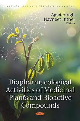 Biopharmacological Activities of Medicinal Plants and Bioactive Compounds