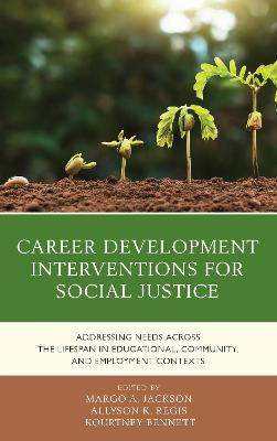 Career Development Interventions for Social Justice