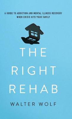 The Right Rehab