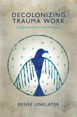 Decolonizing Trauma Work