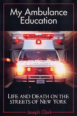 My Ambulance Education