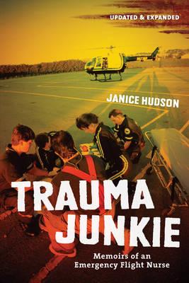 Trauma Junkie