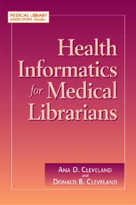 Health Informatics for Medical Librarians