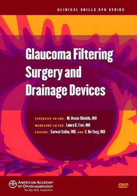 Glaucoma Filtering Surgery and Drainage Devices