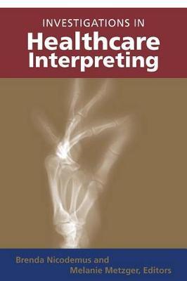 Investigations in Healthcare Interpreting