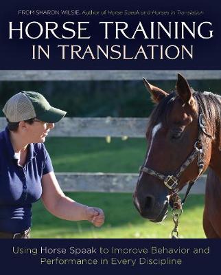 Essential Horse Speak: Continuing the Conversation
