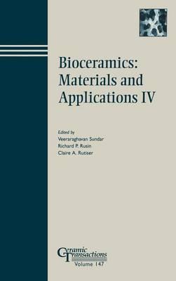Bioceramics - Materials and Applications IV