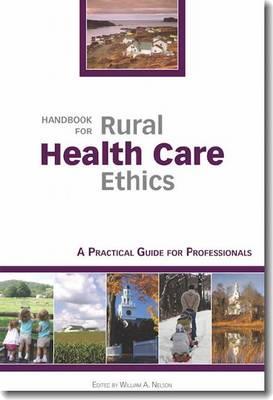 Handbook for Rural Health Care Ethics