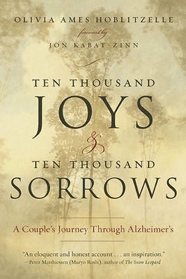 Ten Thousand Joys & Ten Thousand Sorrows