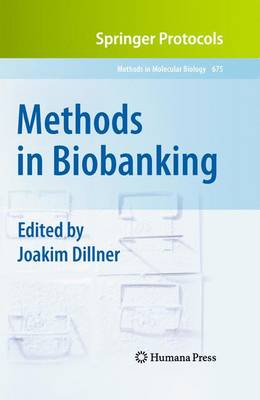 Methods in Biobanking: Preliminary Entry 2017