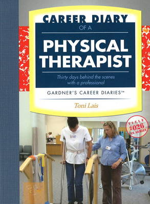 Career Diary of a Physical Therapist