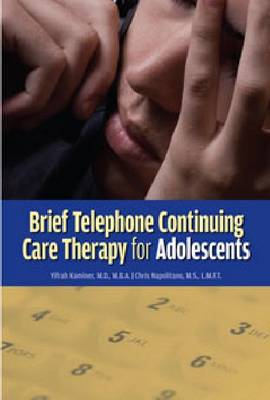 Brief Telephone Continuing Care Therapy for Adolescents