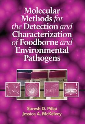 Molecular Methods for the Detection and Characterization of Foodborne and Environmental Pathogens