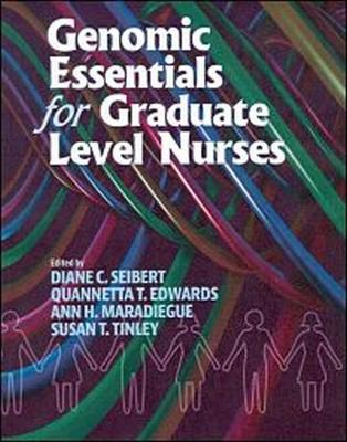 Genomic Essentials for Graduate Level Nurses