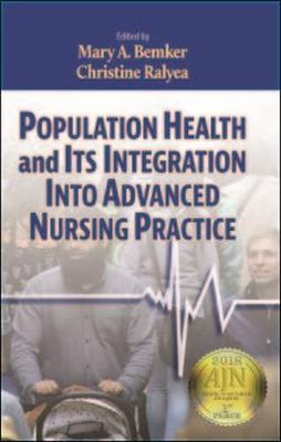 Population Health and Its Integration into Advanced Nursing Practice