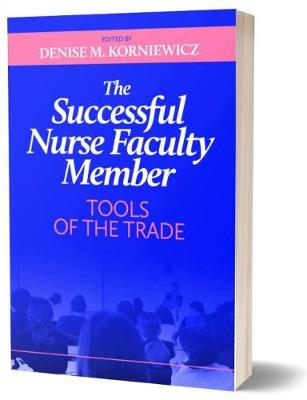 The Successful Nurse Faculty Member