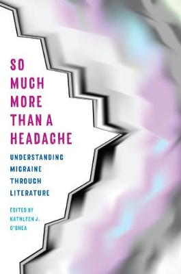 So Much More Than a Headache