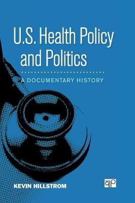 U.S. Health Policy and Politics
