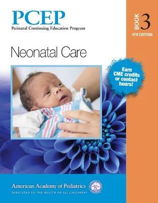 PCEP Book Volume 3: Neonatal Care