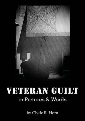 Veteran Guilt in Pictures & Words