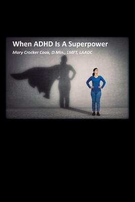 When ADHD is a Superpower