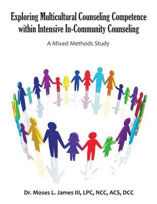 Exploring Multicultural Counseling Competence Within Intensive In-Community Counseling