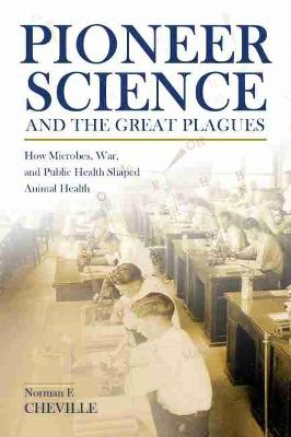 Pioneer Science and the Great Plagues