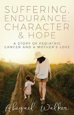 Suffering, Endurance, Character & Hope
