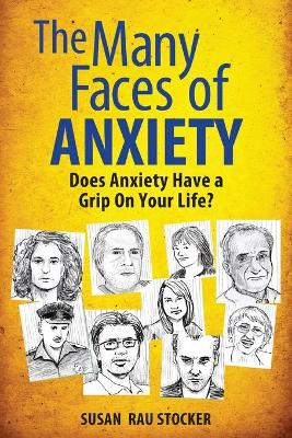 Many Faces of Anxiety