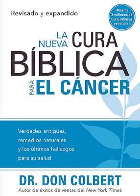 La Nueva cura biblica para el cancer