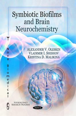 Symbiotic Biofilms & Brain Neurochemistry